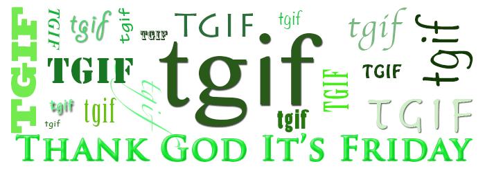 Thank God It's Friday words