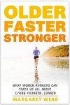 Review of Older, Faster, Stronger