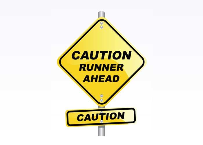 Caution Runner Ahead